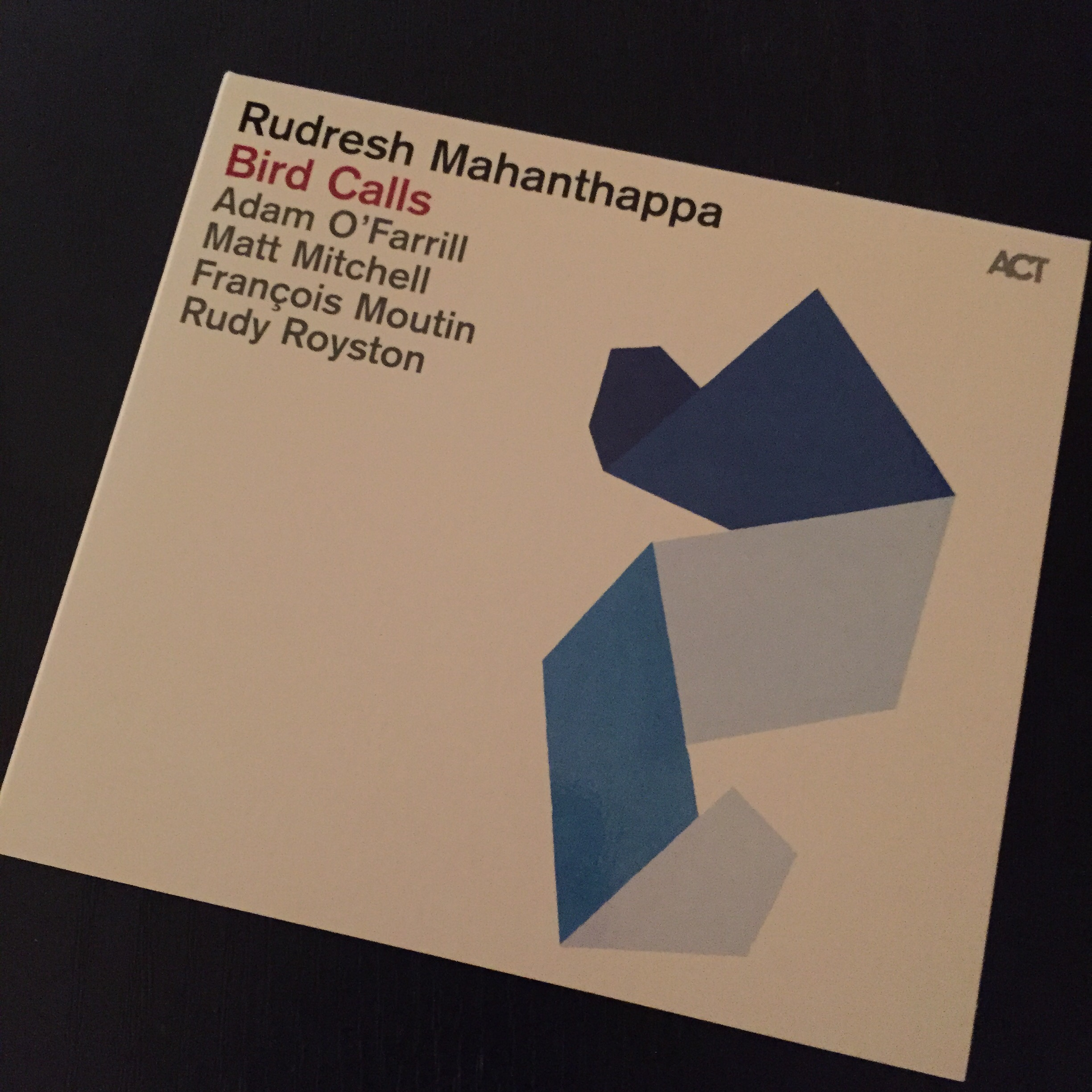 Bird Calls, by Rudresh Mahanthappa